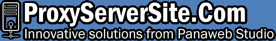 Proxy Server   www.proxyserversite.com